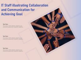 IT Staff Illustrating Collaboration And Communication For Achieving Goal