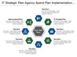 It Strategic Plan Agency Spend Plan Implementation Planning