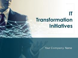 It Transformation Initiatives Powerpoint Presentation Slides
