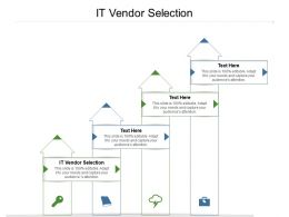 It Vendor Selection Ppt Powerpoint Presentation Outline Picture Cpb