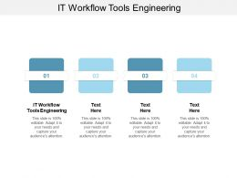IT Workflow Tools Engineering Ppt Powerpoint Presentation Graphics Cpb