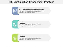 ITIL Configuration Management Practices Ppt Powerpoint Presentation Icon Graphic Images Cpb