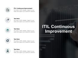 ITIL Continuous Improvement Ppt Powerpoint Presentation Layouts Maker Cpb