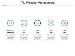 ITIL Release Management Ppt Powerpoint Presentation Layouts Vector Cpb