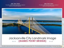 Jacksonville City Landmark Image Dames Point Bridge Ppt Template