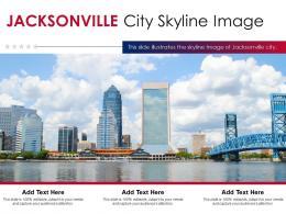 Jacksonville City Skyline Image Powerpoint Presentation PPT Template