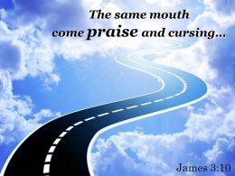 James 3 10 The Same Mouth Come Praise Powerpoint Church Sermon