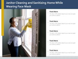 Janitor Cleaning And Sanitizing Home While Wearing Face Mask