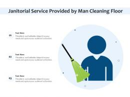 Janitorial Service Provided By Man Cleaning Floor