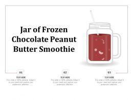 Jar Of Frozen Chocolate Peanut Butter Smoothie