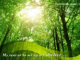 Jeremiah 10 20 My Tent Or To Set Up Powerpoint Church Sermon