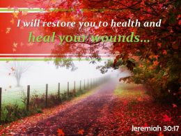 Jeremiah 30 17 I Will Restore You To Health Powerpoint Church Sermon