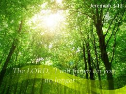 Jeremiah 3 12 The Lord I Will Frown Powerpoint Church Sermon