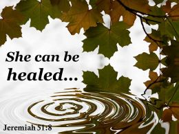 Jeremiah 51 8 She Can Be Healed Powerpoint Church Sermon