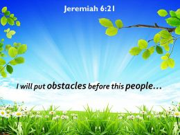 Jeremiah 6 21 Obstacles Before This People Powerpoint Church Sermon