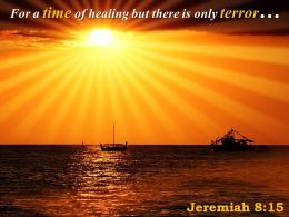 Jeremiah 8 15 For A Time Of Healing Powerpoint Church Sermon