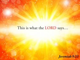 Jeremiah 9 23 This Is What The LORD Says Powerpoint Church Sermon