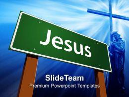Jesus Christ Cross Powerpoint Templates Green Road Sign Holidays Leadership Ppt Presentation
