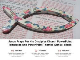 Jesus Prays For His Disciples Church Powerpoint Templates And Powerpoint Themes With All Slides
