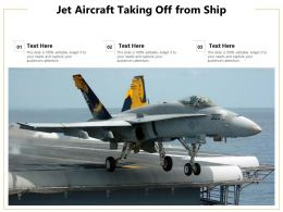 Jet Aircraft Taking Off From Ship