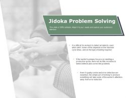 Jidoka Problem Solving Ppt Powerpoint Presentation File Visual Aids