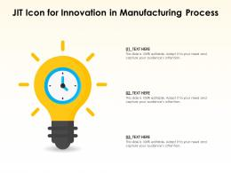 Jit Icon For Innovation In Manufacturing Process
