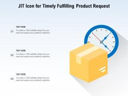 Jit Icon For Timely Fulfilling Product Request