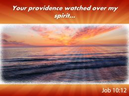 Job 10 12 Your Providence Watched Powerpoint Church Sermon