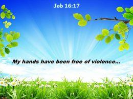 Job 16 17 My Hands Have Been Powerpoint Church Sermon