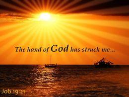 Job 19 21 The Hand Of God Has Struck Me Powerpoint Church Sermon
