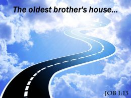 Job 1 13 The Oldest Brother House Powerpoint Church Sermon