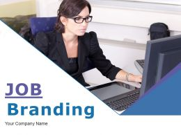 Job Branding Powerpoint Presentation Slides