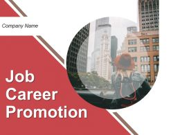 Job Career Promotion Powerpoint Presentation Slides