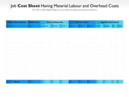 Job Cost Sheet Having Material Labour And Overhead Costs