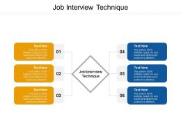 Job Interview Technique Ppt Powerpoint Presentation File Smartart Cpb