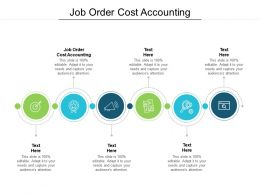 Job Order Cost Accounting Ppt Powerpoint Presentation Topics Cpb