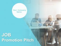 Job Promotion Pitch Powerpoint Presentation Slides
