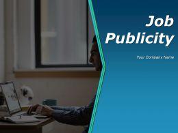 Job Publicity Powerpoint Presentation Slides