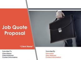 Job Quote Proposal Powerpoint Presentation Slides