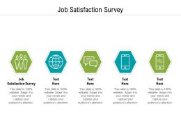 Job Satisfaction Survey Ppt Powerpoint Presentation Icon Design Ideas Cpb