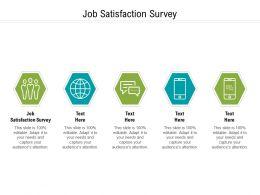 Job Satisfaction Survey Ppt Powerpoint Presentation Icon Design Ideas Cpb