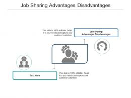 Job Sharing Advantages Disadvantages Ppt Powerpoint Presentation Icon Format Cpb