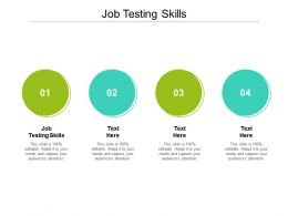 Job Testing Skills Ppt Powerpoint Presentation Styles Ideas Cpb