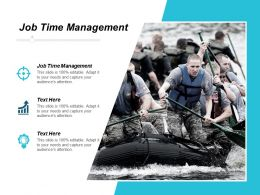 Job Time Management Ppt Powerpoint Presentation Gallery Graphics Download Cpb