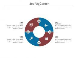 Job Vs Career Ppt Powerpoint Presentation File Clipart Cpb