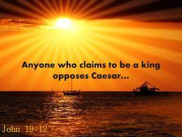 john_19_12_anyone_who_claims_powerpoint_church_sermon_Slide01