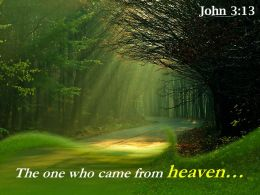 John 3 13 The One Who Came From Heaven Powerpoint Church Sermon