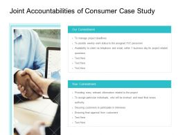 Joint Accountabilities Of Consumer Case Study Ppt Powerpoint Presentation