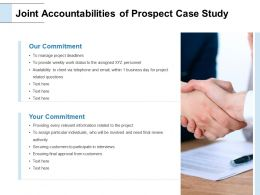 Joint Accountabilities Of Prospect Case Study Commitment Ppt Powerpoint Slides