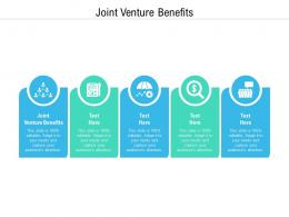 Joint Venture Benefits Ppt Powerpoint Presentation Icon Graphics Cpb